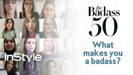 Badass Women 50: What Makes You a Badass?