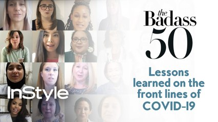 Badass Women 50:  What Have You Learned While Fighting COVID-19 on the Front Lines?