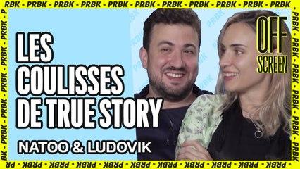 """Natoo & Ludovik : """"On avait l'impression d'être ivres sur le tournage"""" #TrueStory"""