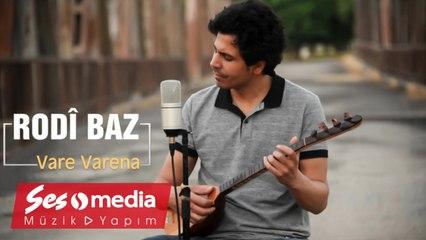 Rodî Baz - Vare Varena - [Official Video 2020 © SesMedia]