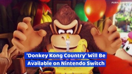 'Donkey Kong Country' Will Be Available on Nintendo Switch