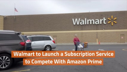 Walmart Is Taking A Subscriber Model