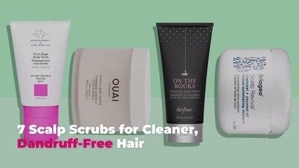 7 Scalp Scrubs for Cleaner, Dandruff-Free Hair