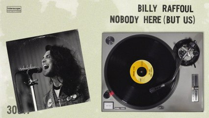 Billy Raffoul - Nobody Here (But Us)