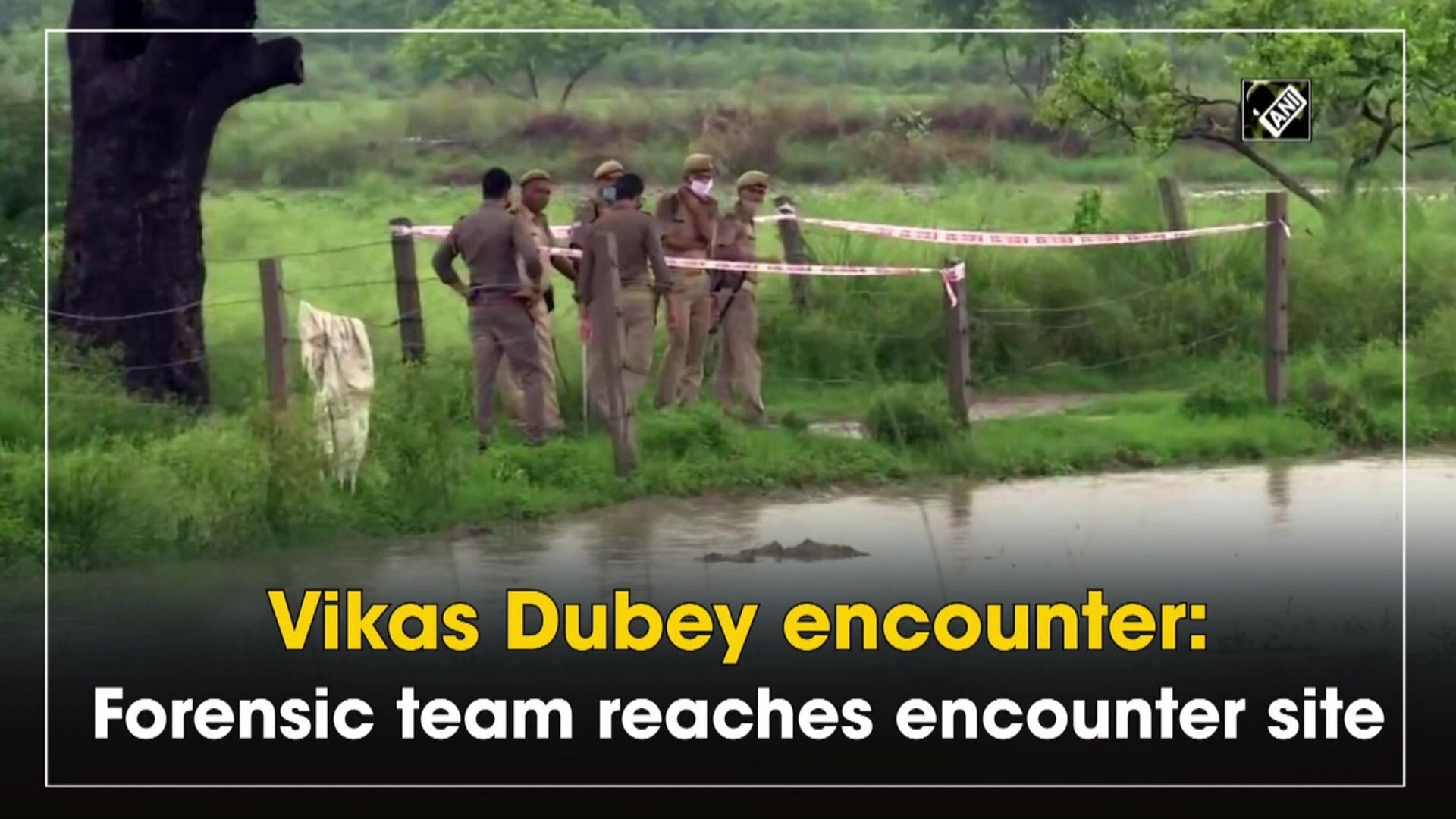 Vikas Dubey encounter: Forensic team reaches encounter site