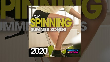 E4F - Top Spinning Summer Songs 2020 - Fitness & Music 2020