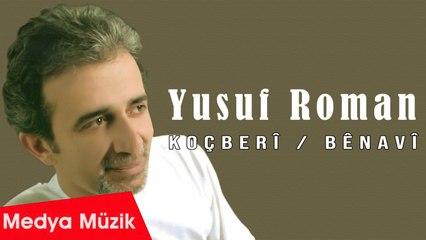 Yusuf Roman - Cizîr Baxçeye - [Official Audio]
