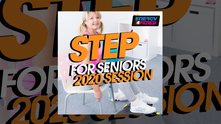 E4F - Step For Seniors 2020 Session - Fitness & Music 2020