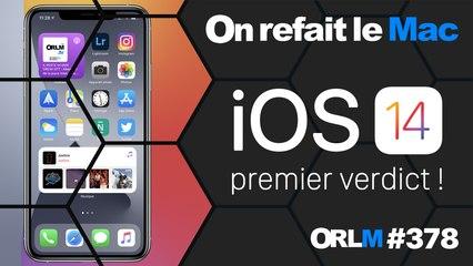 iOS 14, premier verdict !⎜ORLM-378