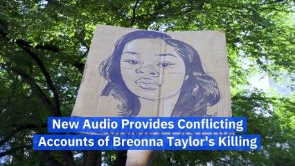 New Audio Provides Conflicting Accounts of Breonna Taylor's Killing
