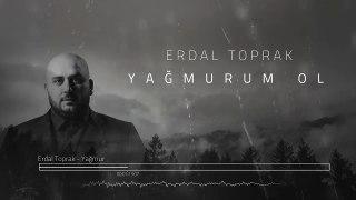 Toprak Kardeşler - Yağmurum Ol (Official Audio)
