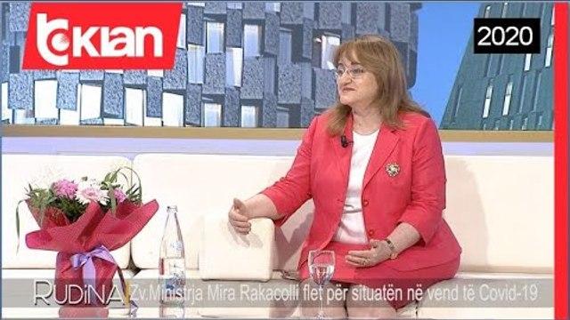 Rudina - Zv.Ministrja Mira Rakacolli flet per situaten e Covid-19 ne vend! (09 Korrik 2020)