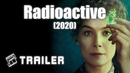 Radioactive Trailer 07/24/2020