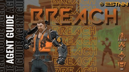VALORANT INITIATOR GUIDE: Breach