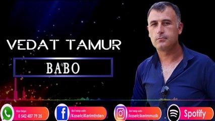Vedat Tamur - Babo