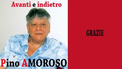 Pino Amoroso - Grazie