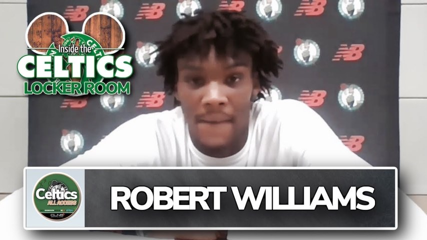 Robert Williams Feels Strong at Celtics Bubble in Orlando