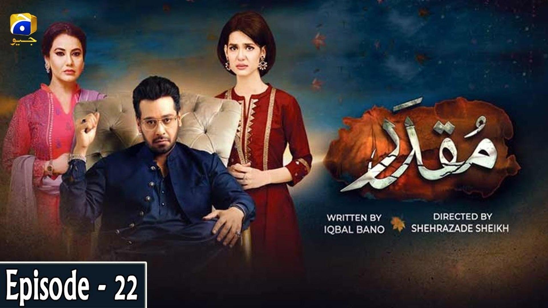 Muqaddar - Episode 22 - video dailymotion