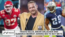 Travis Kelce, Brian Urlacher And DeMarco Murray Join Bid To Buy Mets