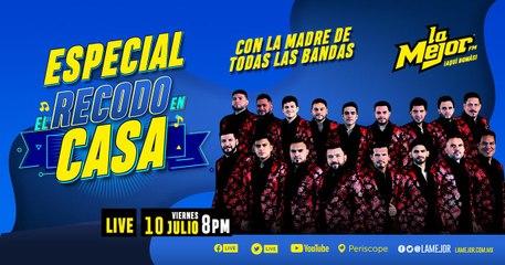 Especial Banda El Recodo desde Casa en La Cadena Internacional La Mejor