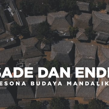 Sade dan Ende Pesona Budaya Mandalika - Katadata Indonesia