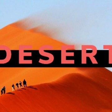 Desert Adventure; Desert wjnd; Sahara Desert; Gobi Desert; Thar Desert; Taklamakan Desert