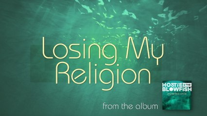 Hootie & The Blowfish - Losing My Religion