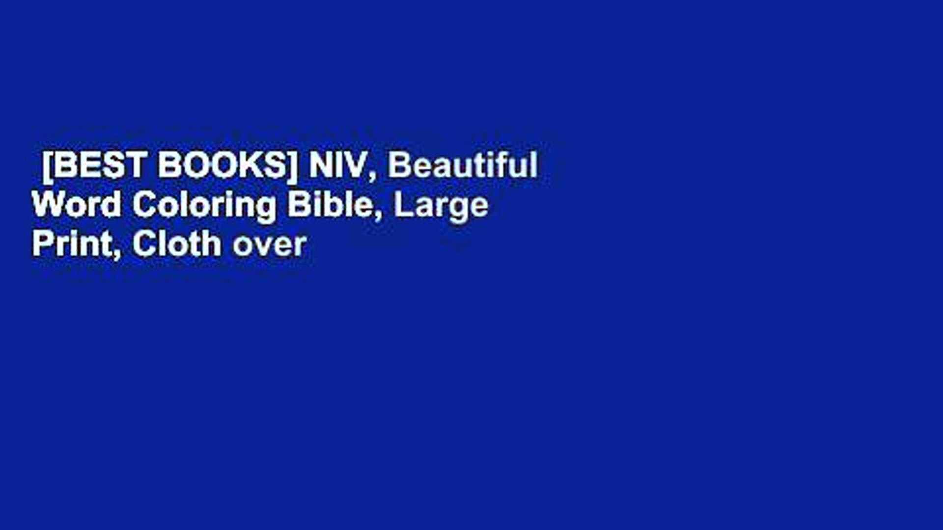Best Books Niv Beautiful Word Coloring Bible Large Print Cloth Over Video Dailymotion