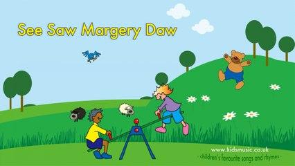 Kidzone - See Saw Margery Daw
