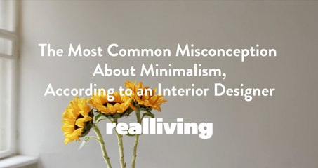 The Most Common Misconception About Minimalism, According to an Interior Designer