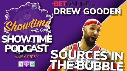 Drew Gooden: Inside Sources on Life Inside NBA Bubble