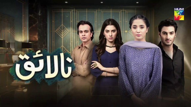 Nalaiq Episode 4 HUM TV Drama 16 July 2020