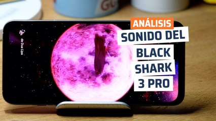 Sonido del Black Shark 3 Pro