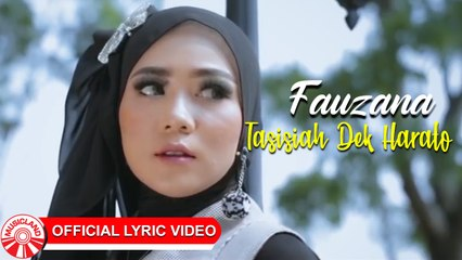 Fauzana - Tasisiah Dek Harato [Official Lyric Video HD]
