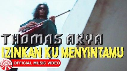 Thomas Arya - Izinkan Ku Menyintamu [Official Music Video HD]