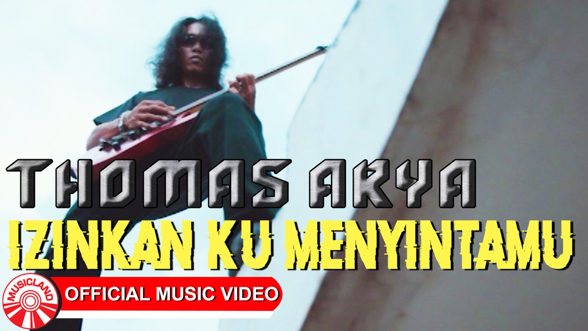 Thomas Arya - Izinkan Ku Menyintamu [Official Music Video HD]