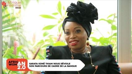 African Woman 2.0 #3 : Sarata Koné THIAM nous dévoile son parcours de cadre de la banque bon