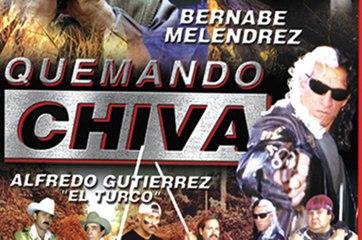 QUEMANDO CHIVA (2003) Mexico / Full Movie