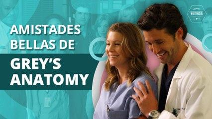 Las más bellas historias de amistad de Grey's Anatomy | The most beautiful Grey's Anatomy friendship stories