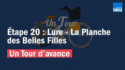 """""""Un Tour d'avance"""" : Lure - La Planche des Belles Filles, la 20e étape du Tour comme si vous y étiez"""