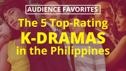WATCH: The 5 Top-Rating K-Dramas in the Philippines | PEP Specials