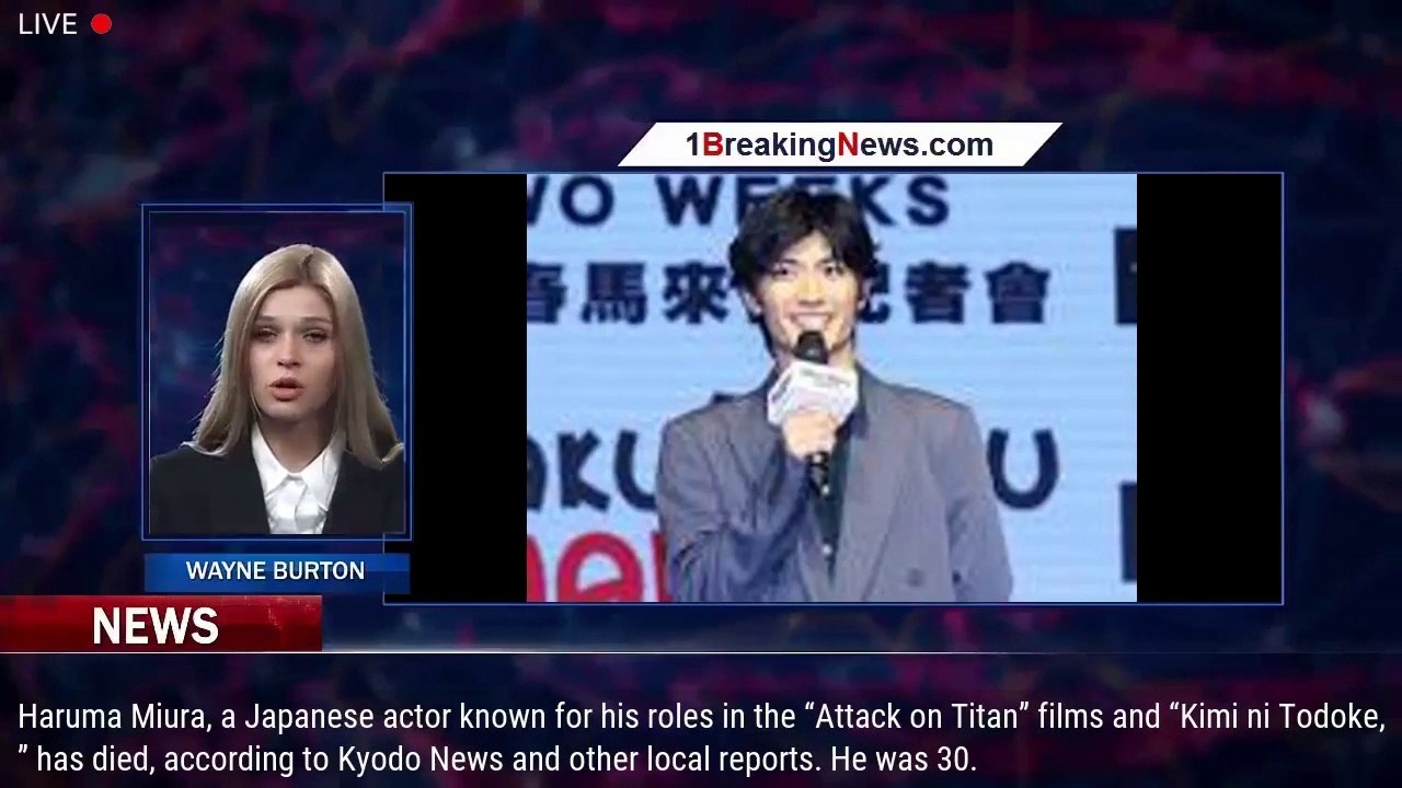 Haruma Miura Attack On Titan Star Dies At 30 1breakingnews Com Video Dailymotion