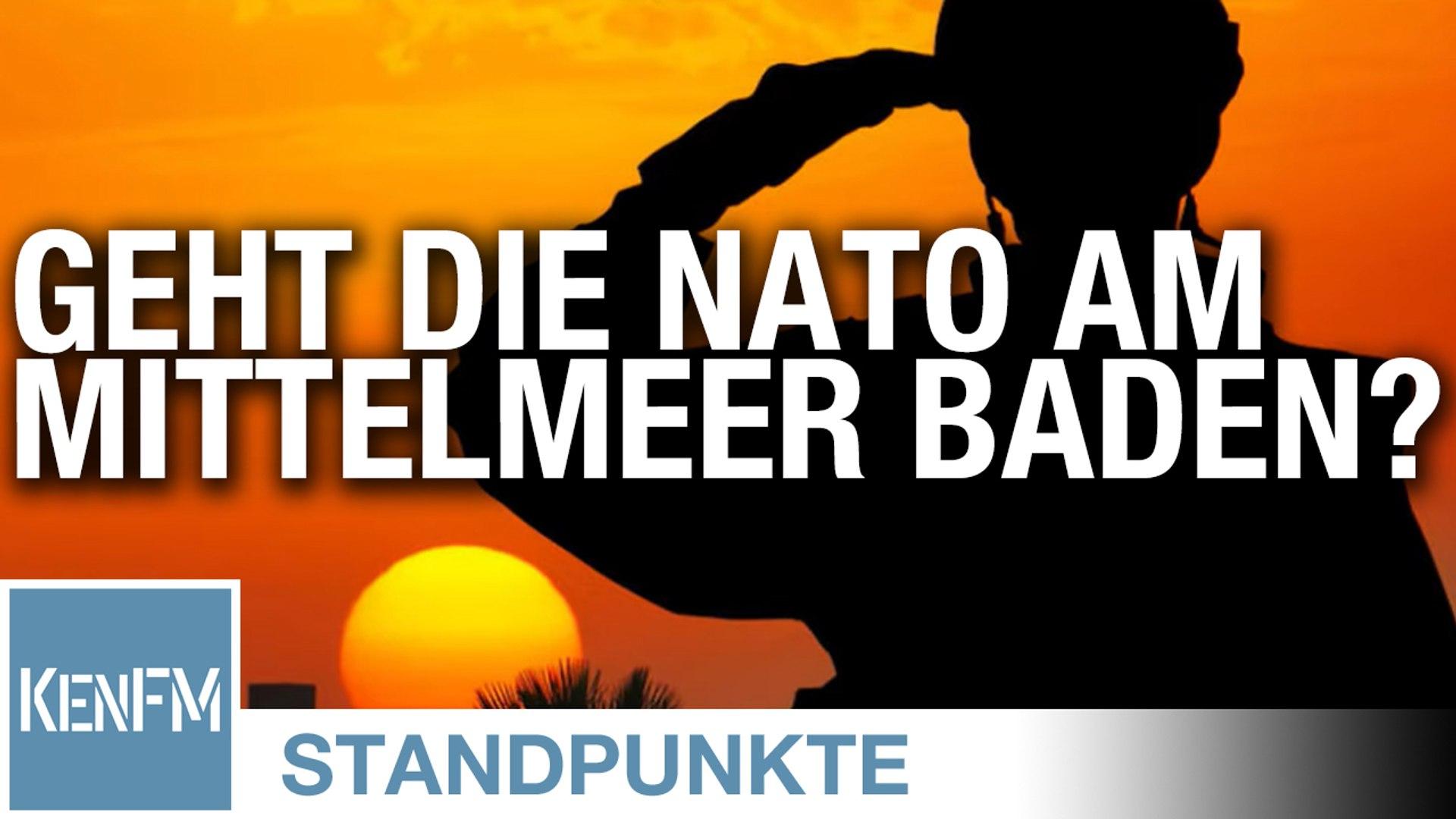 Geht die Nato am Mittelmeer baden?   Von Rüdiger Rauls