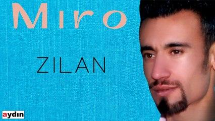Miro - Zilan