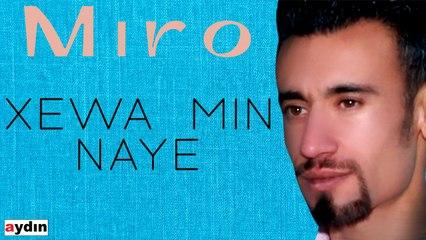 Miro - Xewa Min Naye