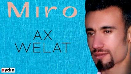 Miro - Ax Welat