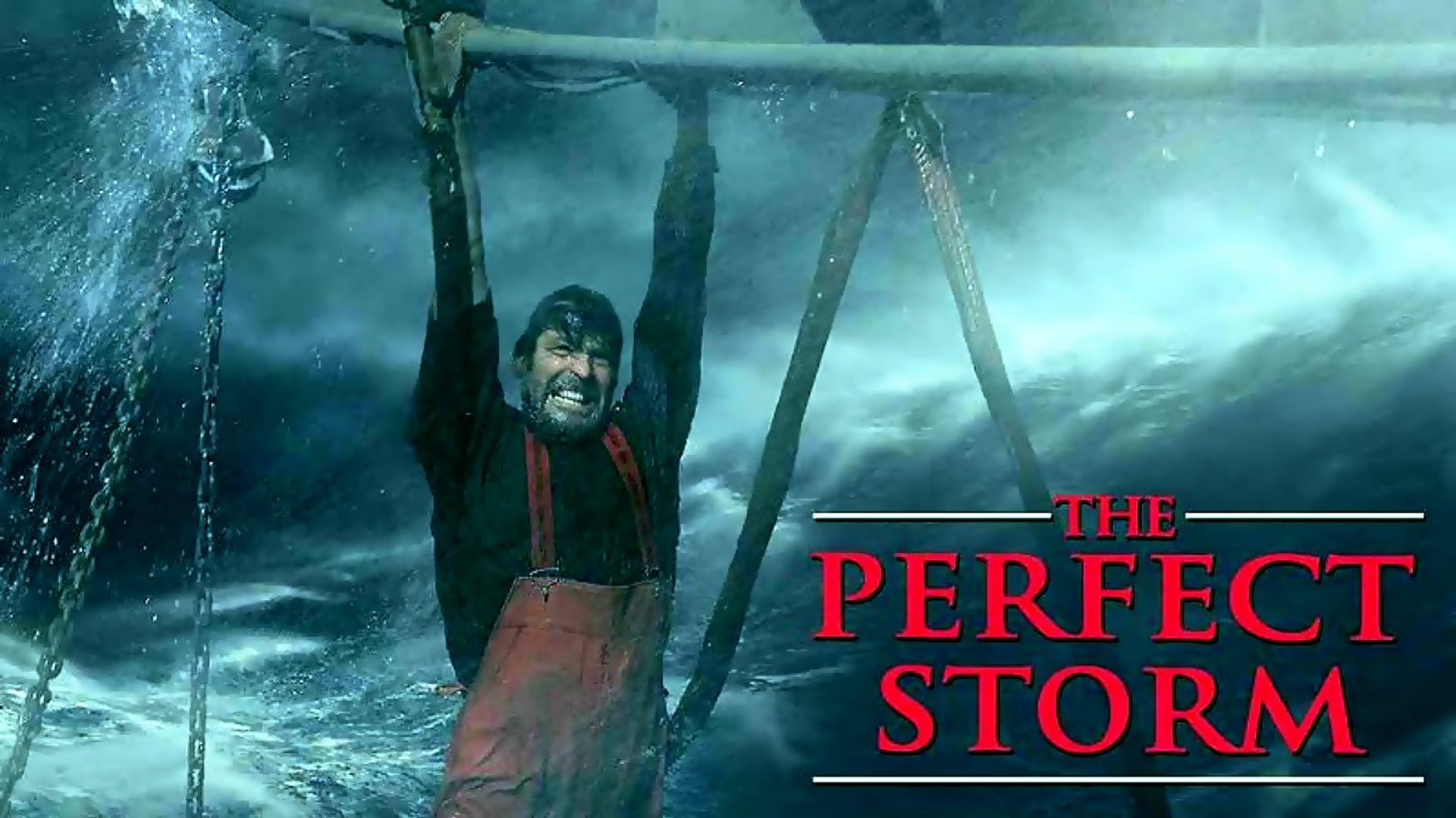 The Perfect Storm 2000 Video Dailymotion