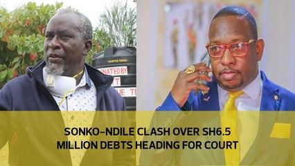 Sonko-Ndile clash over Sh6.5m debts heading for court