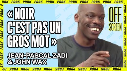 """Jean-Pascal Zadi & John Wax : """"On m'avait dit que les noirs ça n'intéressait personne"""""""