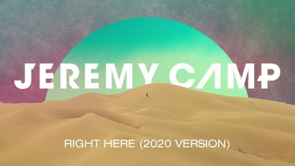 Jeremy Camp - Right Here